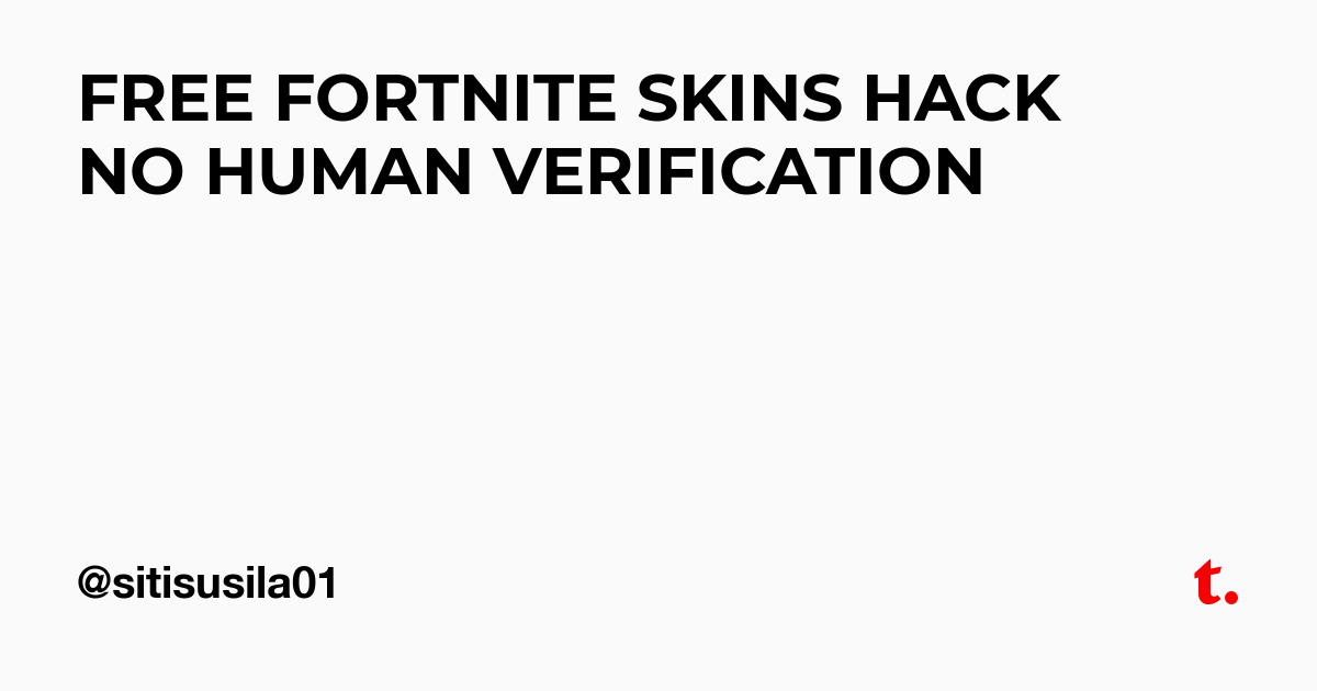 - free fortnite skins no human verification nintendo switch